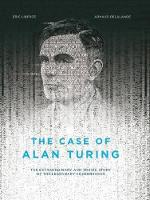 The Case of Alan Turing: The...