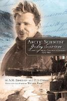 Arctic Scientist, Gulag Survivor: The...