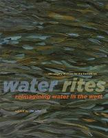 Water Rites: Reimagining Water in the...
