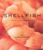 Shellfish: The Cookbook