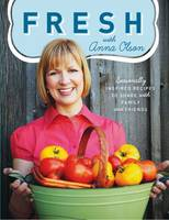 Fresh with Anna Olson: Seasonally...
