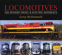 Locomotives: The Modern Diesel and...
