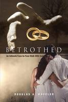 Betrothed: An Intimate Face-to-Face...