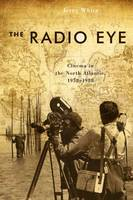Radio Eye: Cinema in the North...
