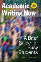 Academic Writing Now: A Brief Guide...