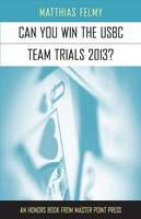 Can You Win the USBC Team Trials 2013