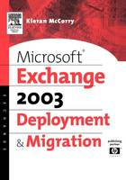 Microsoft Exchange 2003 Deployment ...