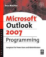 Microsoft Outlook 2007 Programming:...