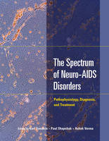 The Spectrum of Neuro-AIDS Disorders:...
