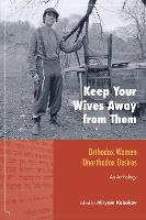 Keep Your Wives Away from Them: An...