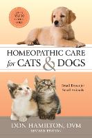 Homeopathic Care for Cats and Dogs:...