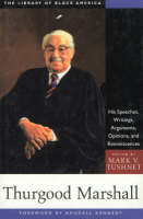 Thurgood Marshall: His Speeches,...