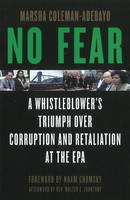 No Fear: A Whistleblower's Triumph...