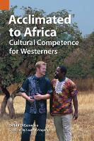 Acclimated to Africa: Cultural...