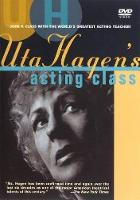 Uta Hagen's Acting Class: The DVDs