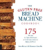 The Gluten-Free Bread Machine...