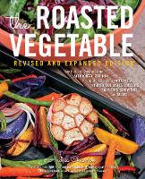 The Roasted Vegetable: How to Roast...