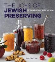 The Joys of Jewish Preserving: Modern...