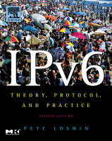 IPv6: Theory, Protocol, and Practice,...