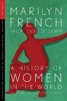 From Eve to Dawn: A History of Women...