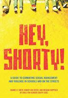 Hey, Shorty!: A Guide to Combating...