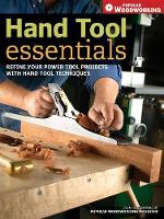 Hand Tool Essentials: Refine Your...