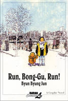 Run, Bong-gu, Run!
