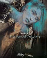 The Louvre Collection: Phantoms of ...