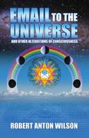 Email to the Universe: and Other...
