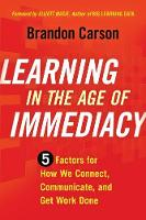 Learning in the Age of Immediacy: 5...