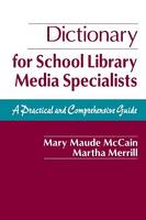 Dictionary for School Library Media...