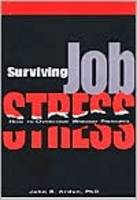 Surviving Job Stress: How to Overcome...