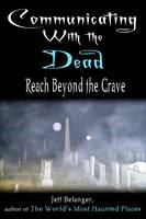 Communicating with the Dead: Reach...