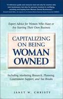 Capitalizing on Being Woman Owned:...