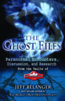The Ghost Files: Paranormal...
