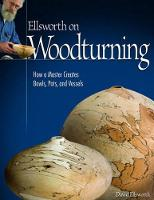 Ellsworth on Turning: How a Master...