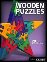 Wooden Puzzles: 29 Favorite Projects...