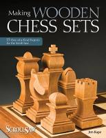 Making Wooden Chess Sets: 15...