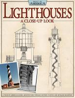 Lighthouses - a Close Up Look: An...