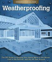 Weatherproofing: The DIY Guide to...
