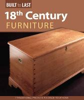 18th Century Furniture: 7 Traditional...