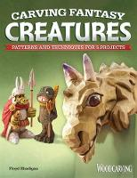 Carving Fantasy Creatures: Patterns...