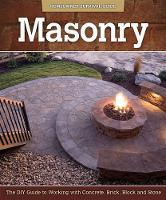 Masonry: The DIY Guide to Working ...