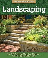 Landscaping: The DIY Guide to...