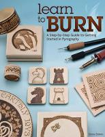 Learn to Burn: A Step-by-step Guide ...