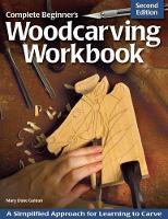 Complete Beginner's Woodcarving...