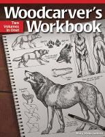 Woodcarver's Workbook: Two Volumes in...