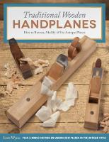 Traditional Wooden Handplanes: How to...