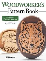 Woodworker's Pattern Book: 75...