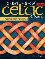 Great Book of Celtic Patterns, Second...